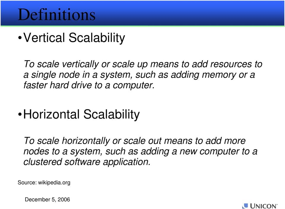 Horizontal Scalability To scale horizontally or scale out means to add more nodes to a