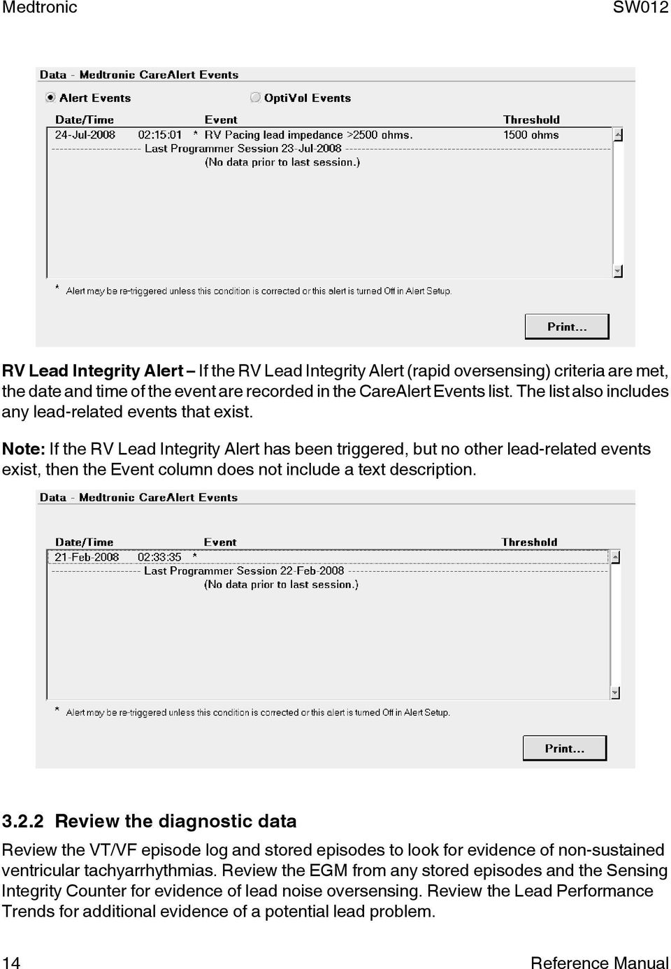 Note: If the RV Lead Integrity Alert has been triggered, but no other lead-related events exist, then the Event column does not include a text description. 3.2.