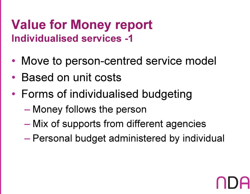 individualised budgeting Money follows the person Mix of