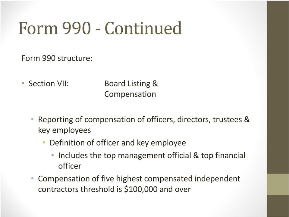 of officer and key employee Includes the top management official & top financial