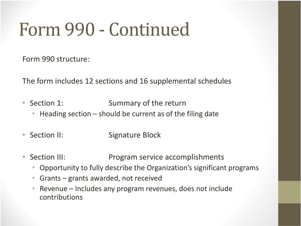 Section III: Program service accomplishments Opportunity to fully describe the Organization s significant