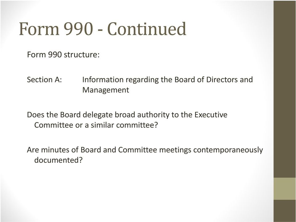 delegate broad authority to the Executive Committee or a similar