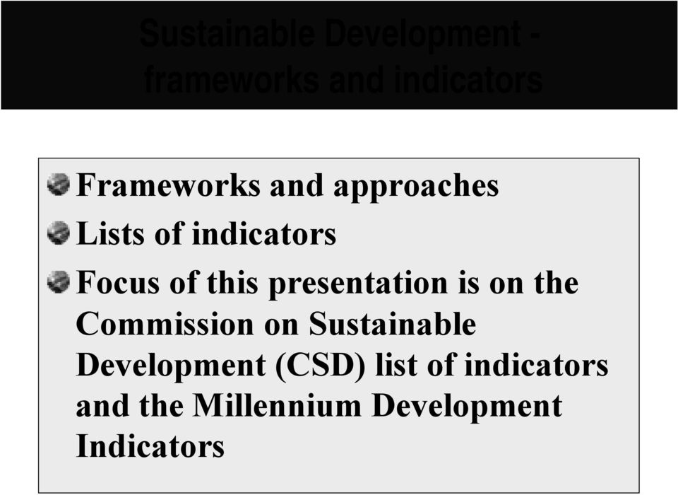presentation is on the Commission on Sustainable