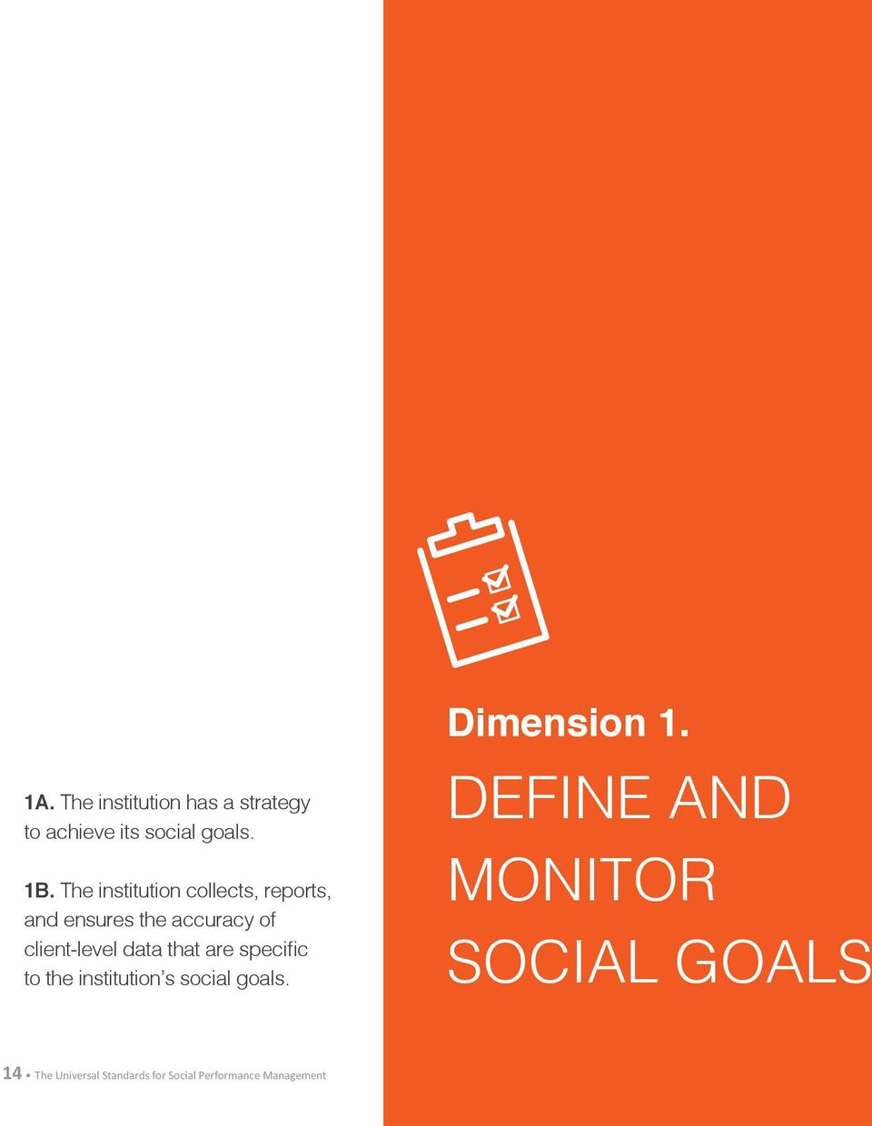 data that are specific to the institution s social goals. Dimension 1.