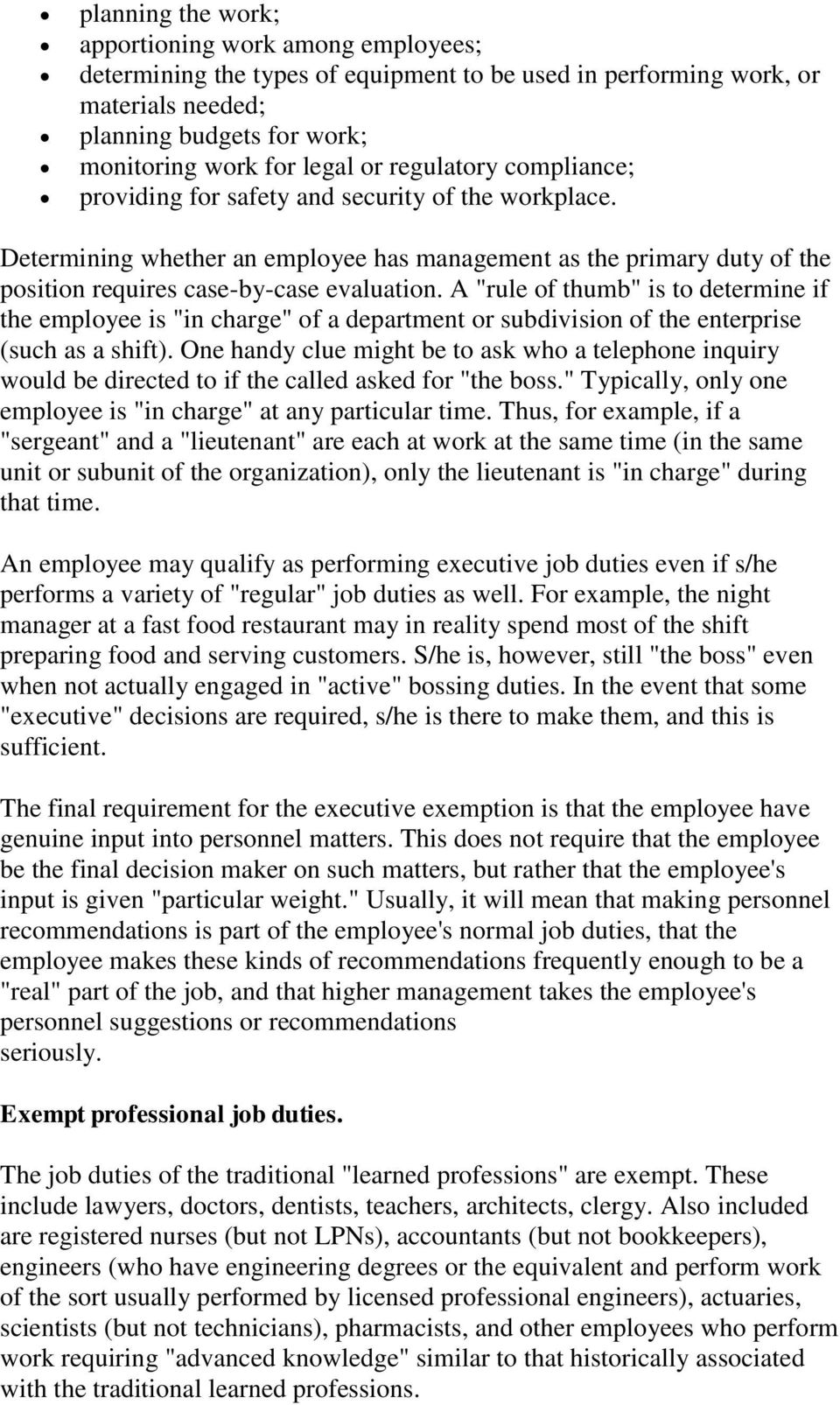 "A ""rule of thumb"" is to determine if the employee is ""in charge"" of a department or subdivision of the enterprise (such as a shift)."