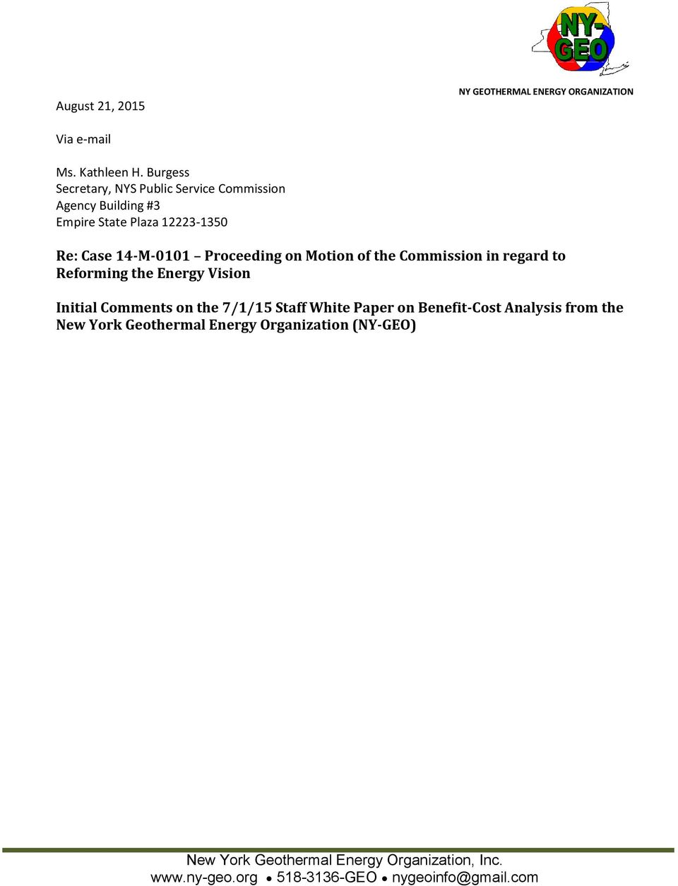 Proceeding on Motion of the Commission in regard to Reforming the Energy Vision Initial Comments on the 7/1/15 Staff White