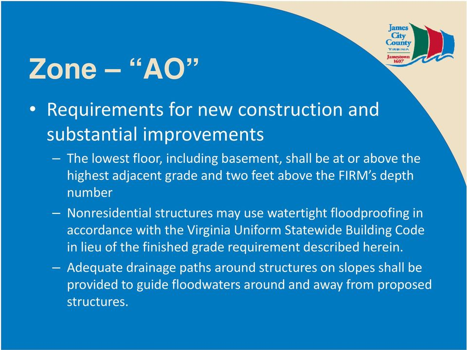 floodproofing in accordance with the Virginia Uniform Statewide Building Code in lieu of the finished grade requirement
