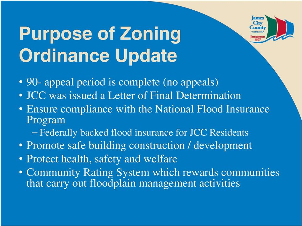 insurance for JCC Residents Promote safe building construction / development Protect health, safety and