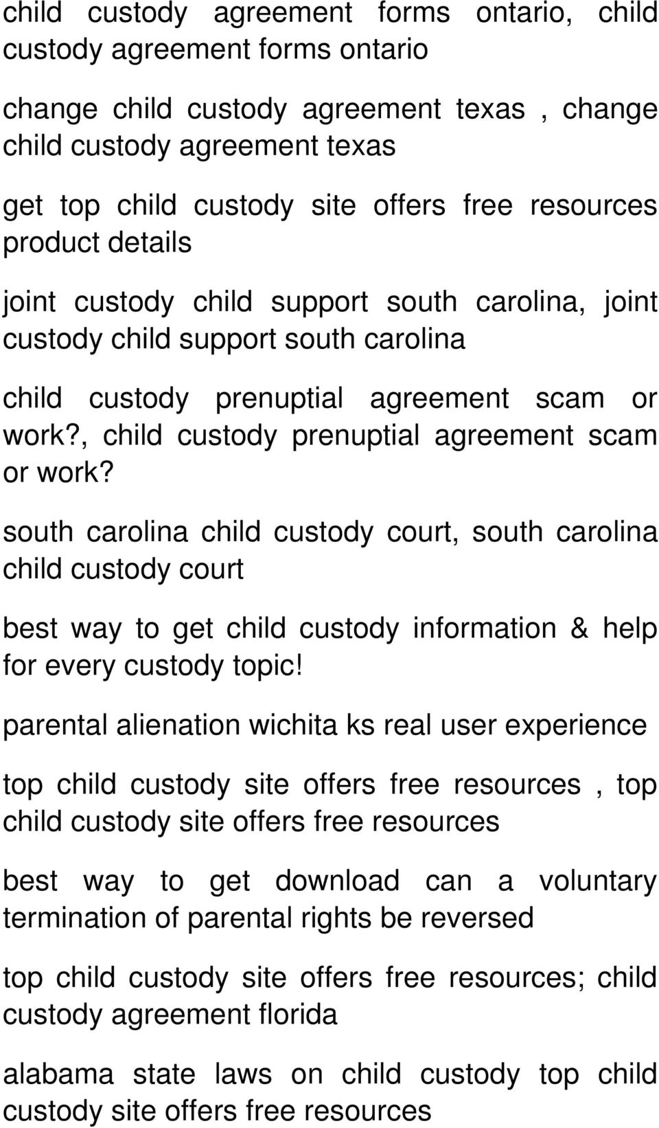 , child custody prenuptial agreement scam or work? south carolina child custody court, south carolina child custody court best way to get child custody information & help for every custody topic!