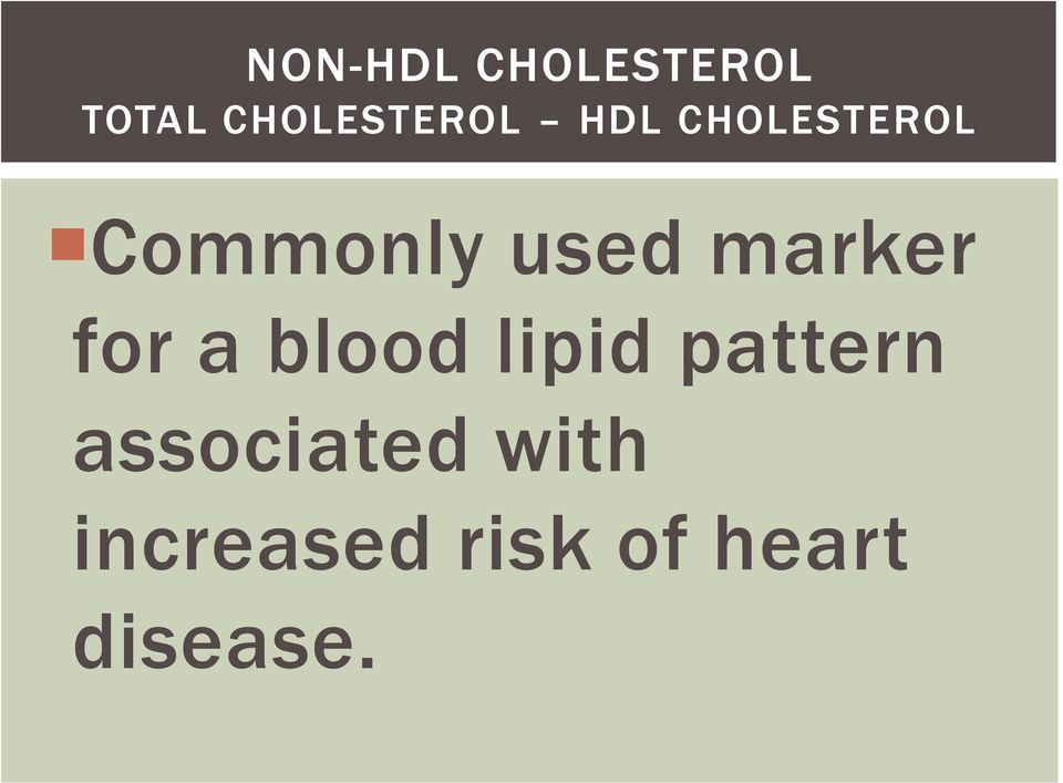 for a blood lipid pattern associated