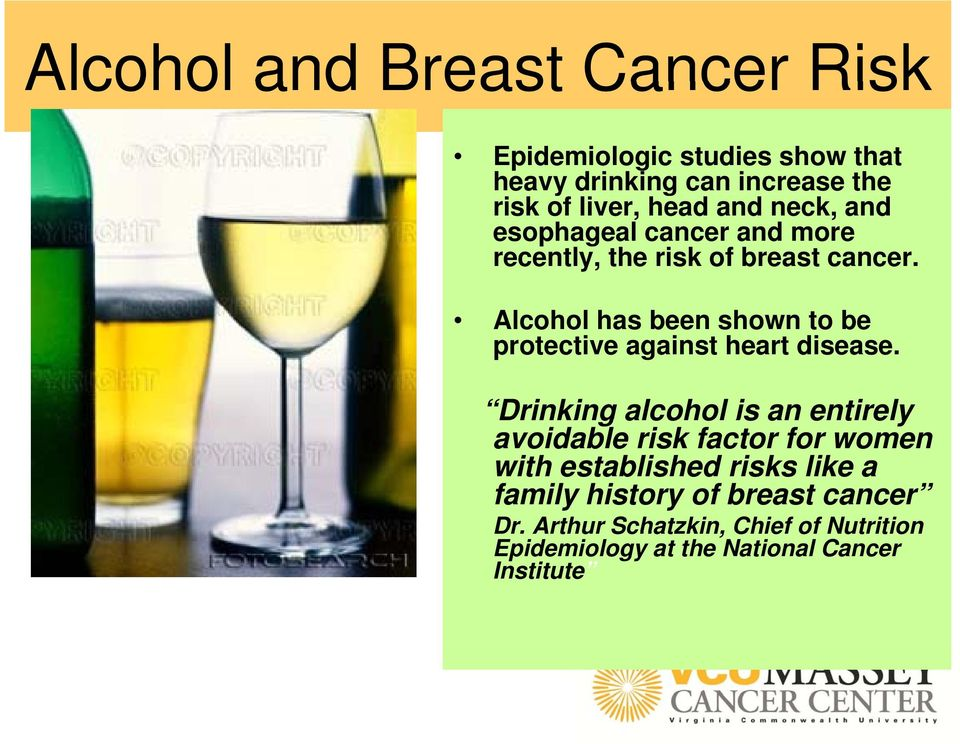 Alcohol has been shown to be protective against heart disease.