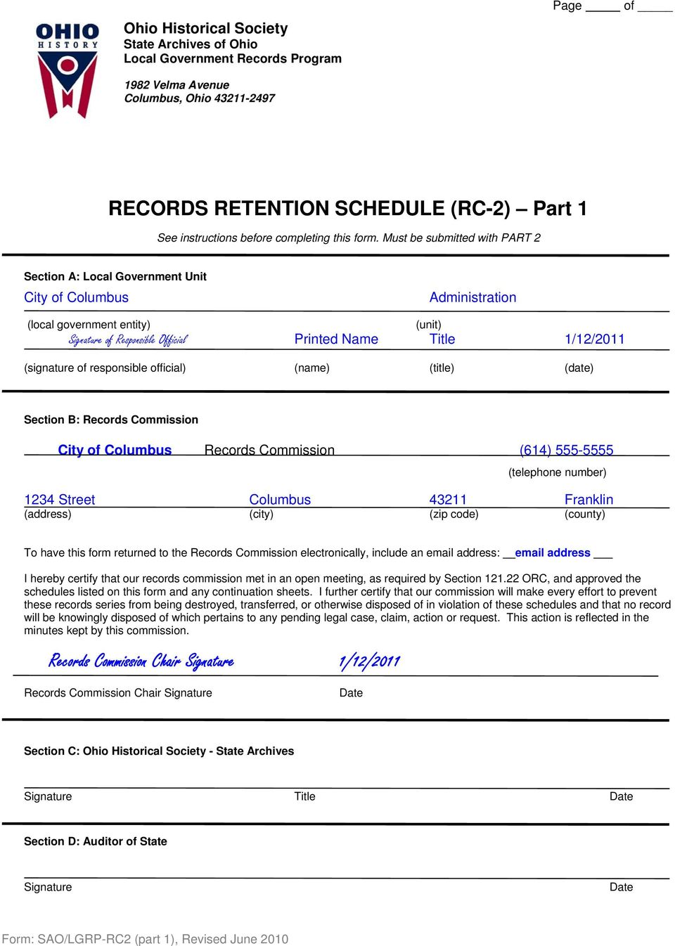 (signature of responsible official) (name) (title) (date) Section B: Records Commission City of Columbus Records Commission (614) 555-5555 (telephone number) 1234 Street Columbus 43211 Franklin