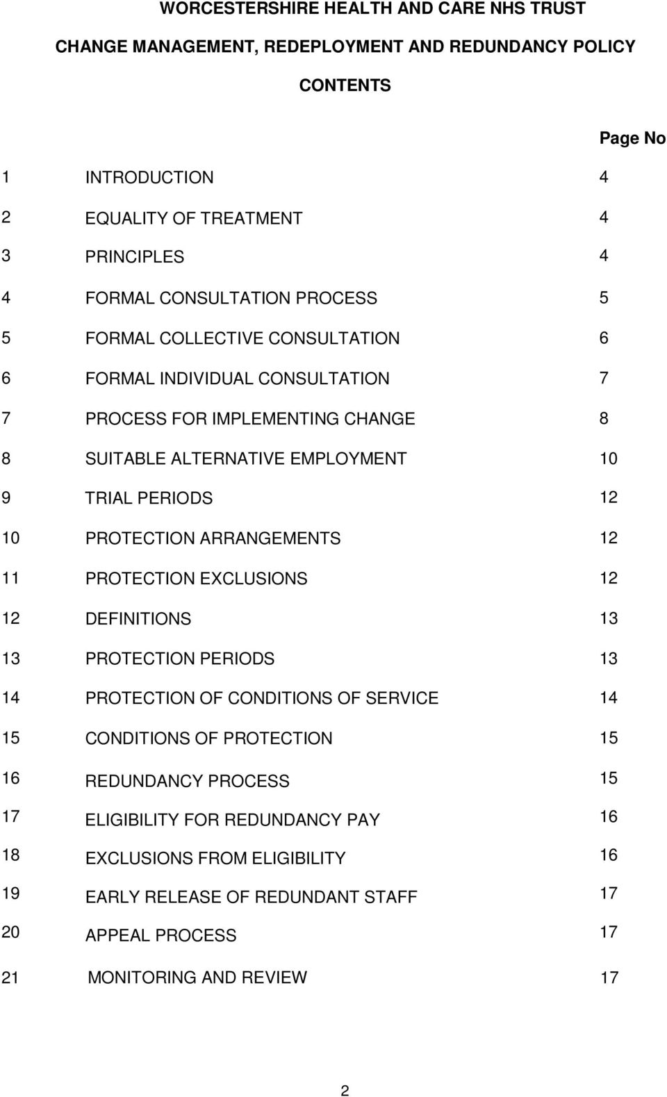 PERIODS 12 10 PROTECTION ARRANGEMENTS 12 11 PROTECTION EXCLUSIONS 12 12 DEFINITIONS 13 13 PROTECTION PERIODS 13 14 PROTECTION OF CONDITIONS OF SERVICE 14 15 CONDITIONS OF