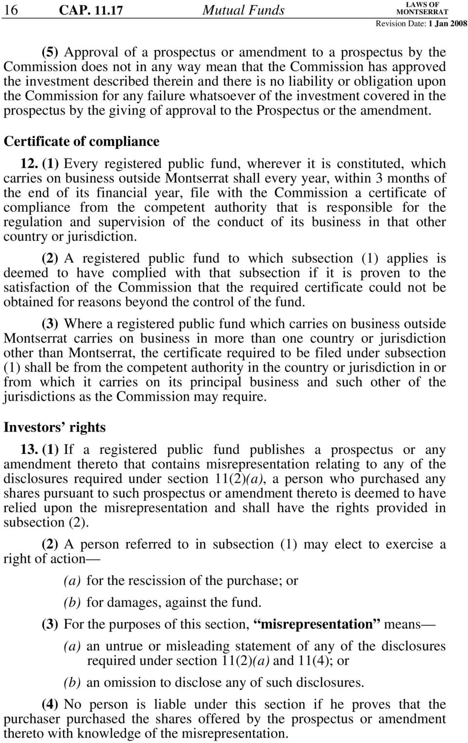 there is no liability or obligation upon the Commission for any failure whatsoever of the investment covered in the prospectus by the giving of approval to the Prospectus or the amendment.