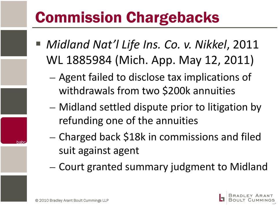 annuities Midland settled dispute prior to litigation by refunding one of the annuities