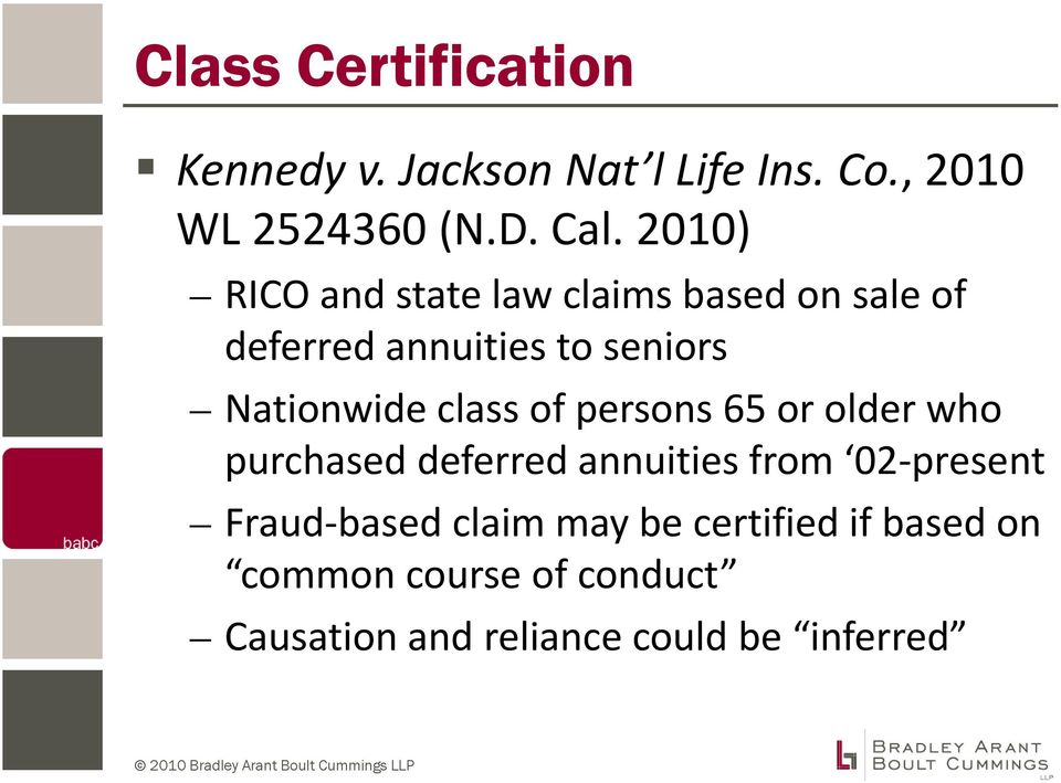 class of persons 65 or older who purchased deferred annuities from 02 present Fraud based