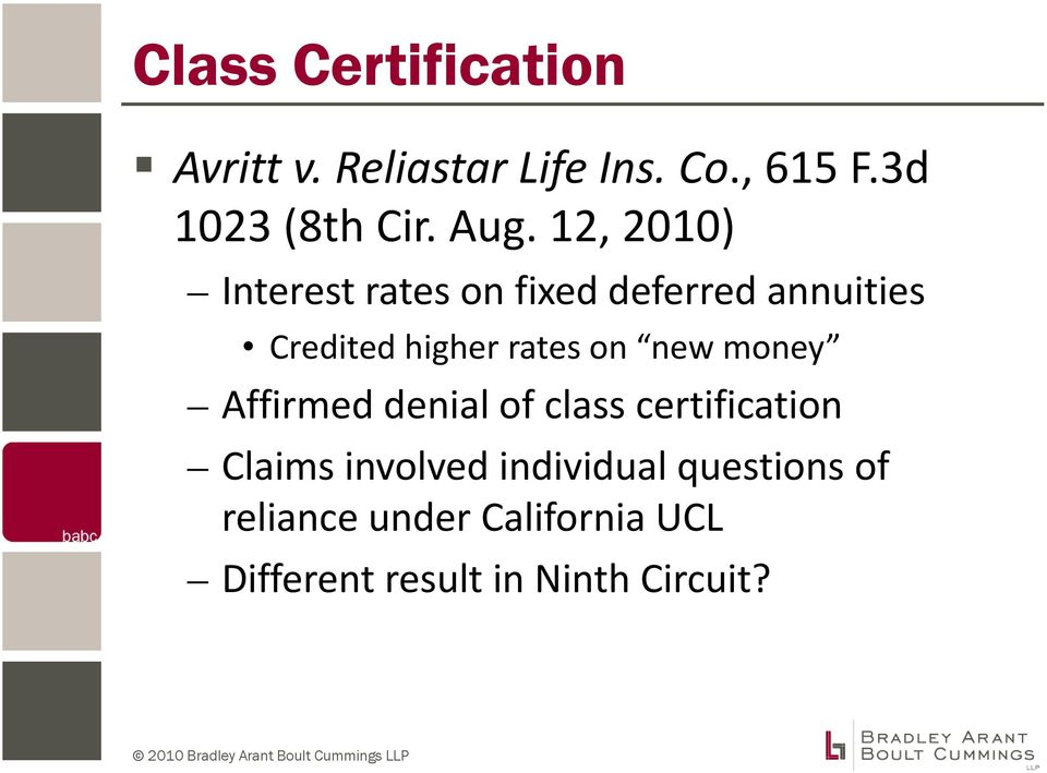 rates on new money Affirmed denial of class certification Claims involved