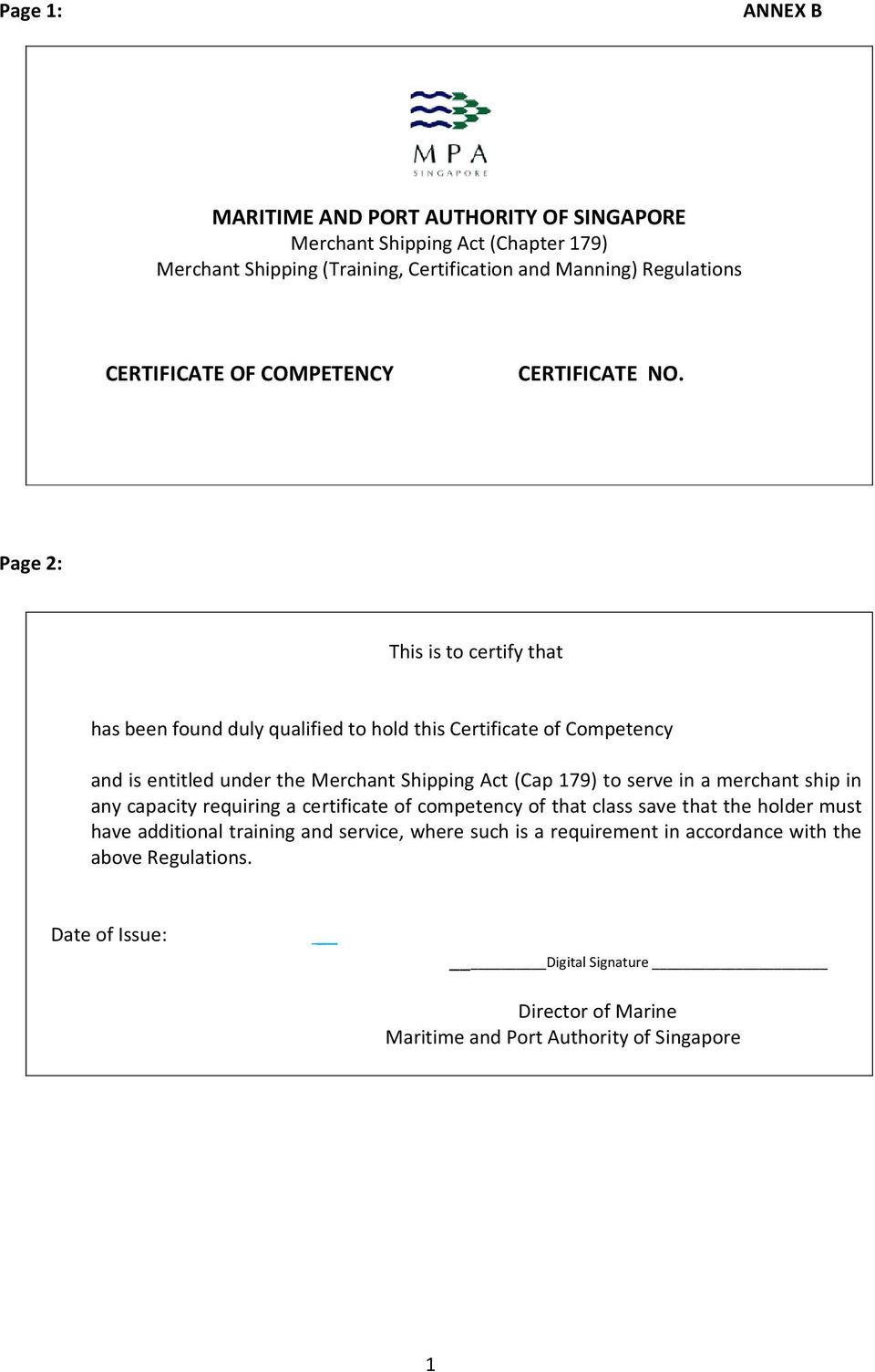 Page 2: This is to certify that has been found duly qualified to hold this Certificate of Competency and is entitled under the Merchant Shipping Act (Cap 179) to serve in