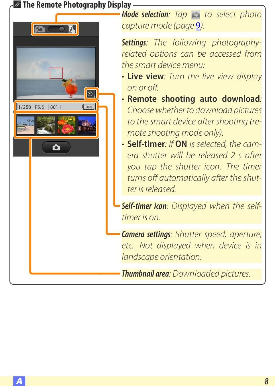 Remote shooting auto download: Choose whether to download pictures to the smart device after shooting (remote shooting mode only).