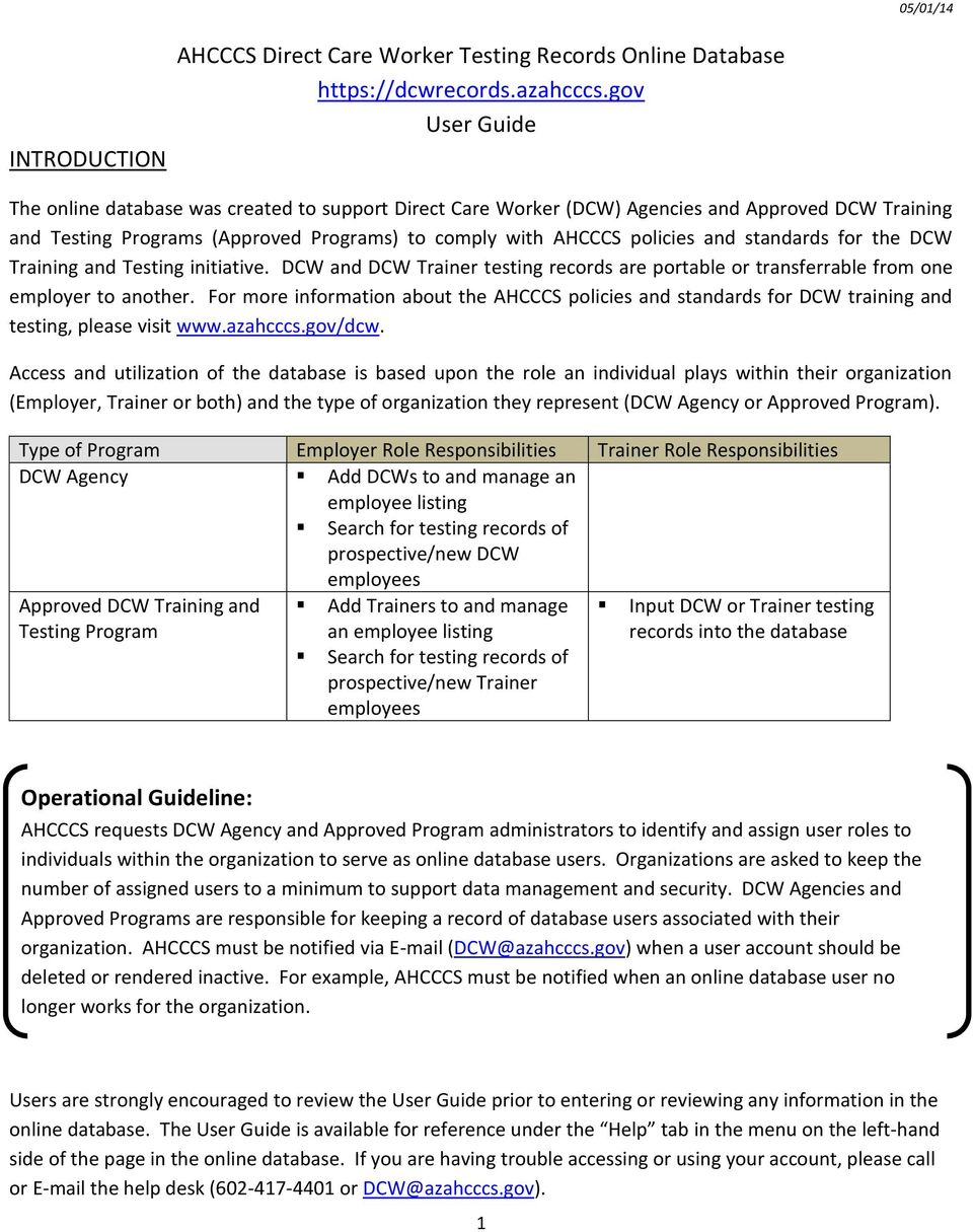 standards for the DCW Training and Testing initiative. DCW and DCW Trainer testing records are portable or transferrable from one employer to another.