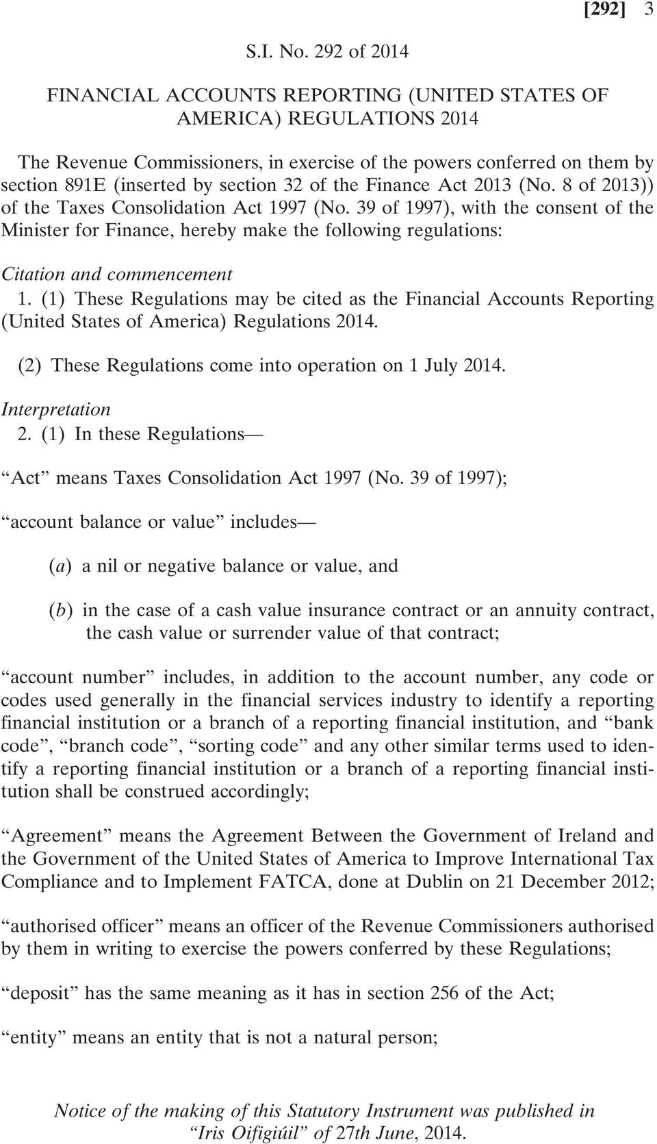 the Finance Act 2013 (No. 8 of 2013)) of the Taxes Consolidation Act 1997 (No.