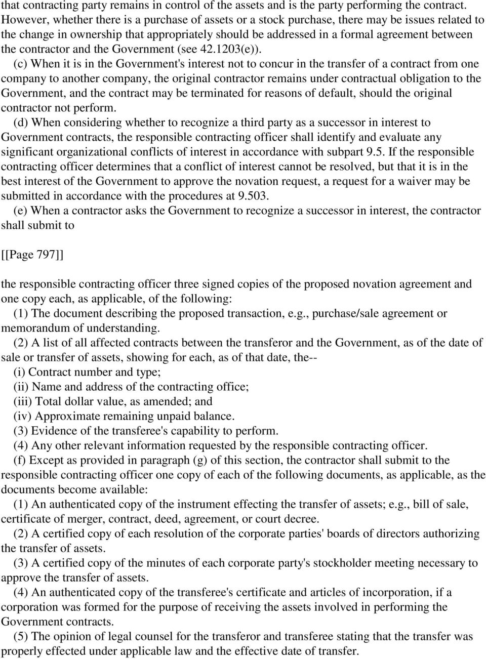 contractor and the Government (see 42.1203(e)).