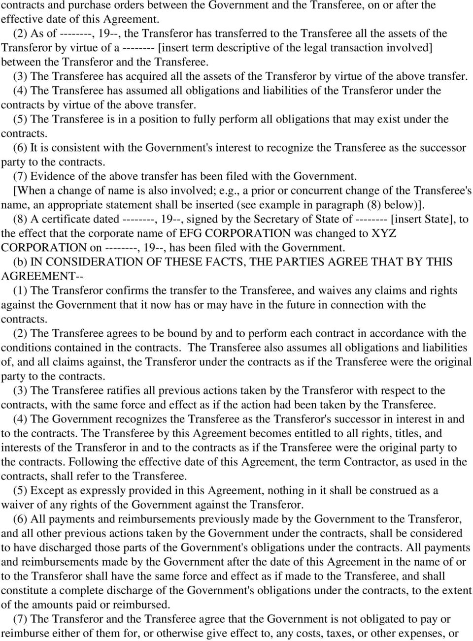 the Transferor and the Transferee. (3) The Transferee has acquired all the assets of the Transferor by virtue of the above transfer.