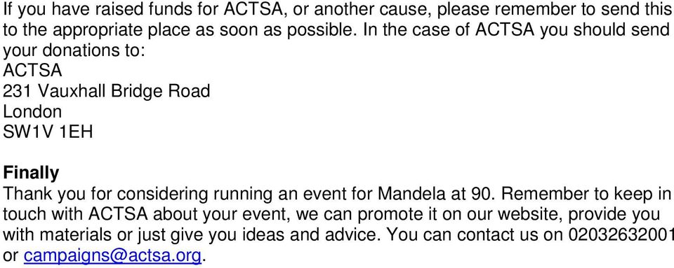 considering running an event for Mandela at 90.