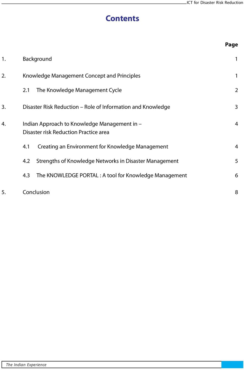 Indian Approach to Knowledge Management in 4 Disaster risk Reduction Practice area 4.