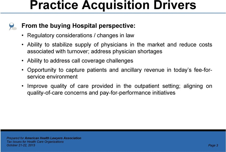 address call coverage challenges Opportunity to capture patients and ancillary revenue in today s fee-forservice environment