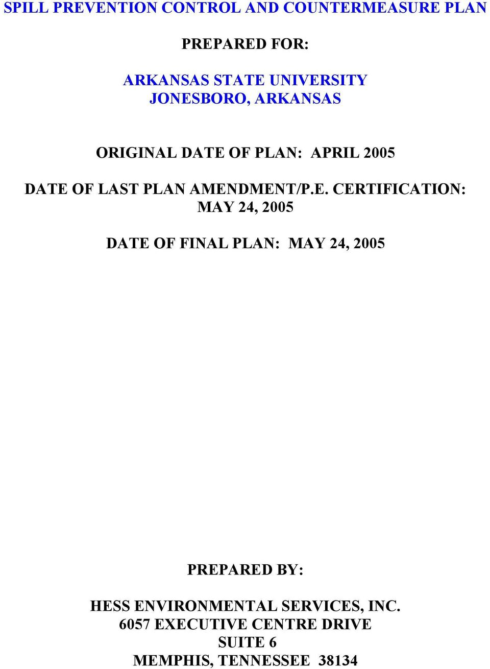 AMENDMENT/P.E. CERTIFICATION: MAY 24, 2005 DATE OF FINAL PLAN: MAY 24, 2005 PREPARED