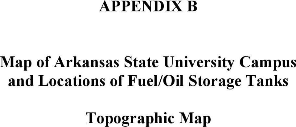 and Locations of Fuel/Oil