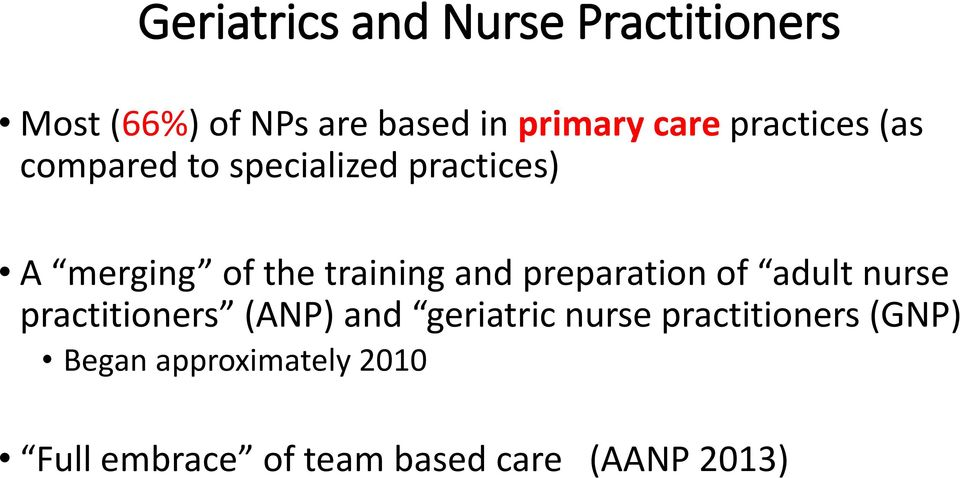 preparation of adult nurse practitioners (ANP) and geriatric nurse