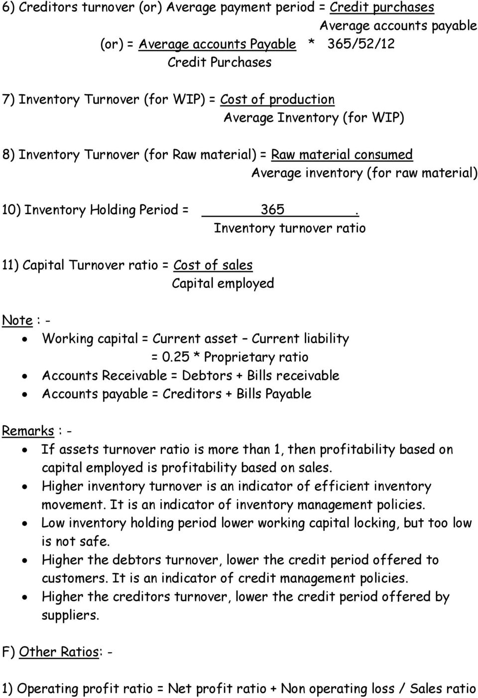 Inventory turnover ratio 11) Capital Turnover ratio = Cost of sales Capital employed Note : - Working capital = Current asset Current liability = 0.
