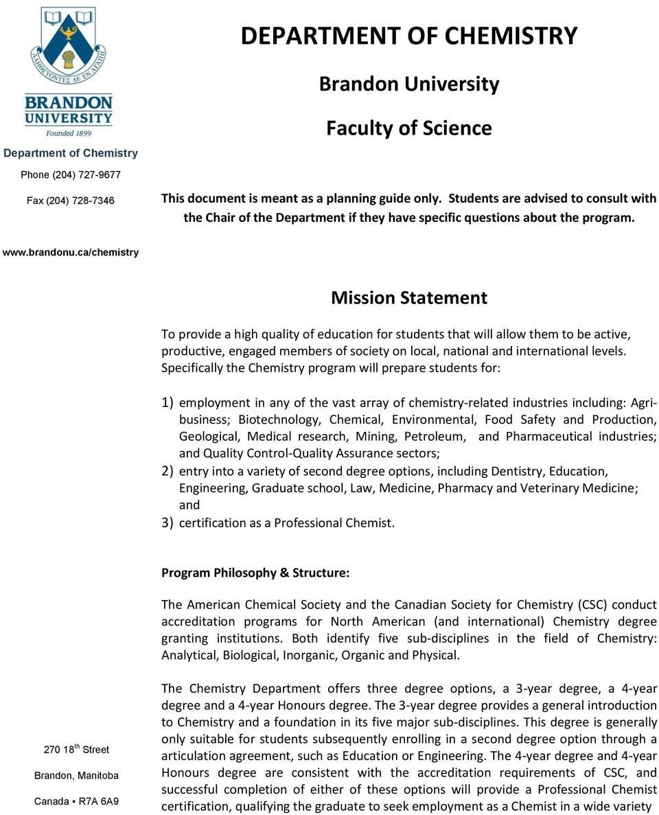 ca/chemistry Mission Statement To provide a high quality of education for students that will allow them to be active, productive, engaged members of society on local, national and international