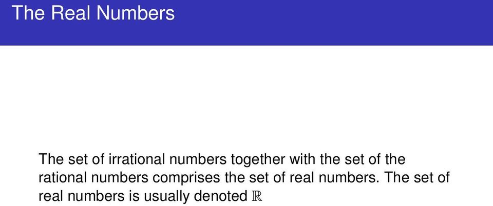 rational numbers comprises the set of real