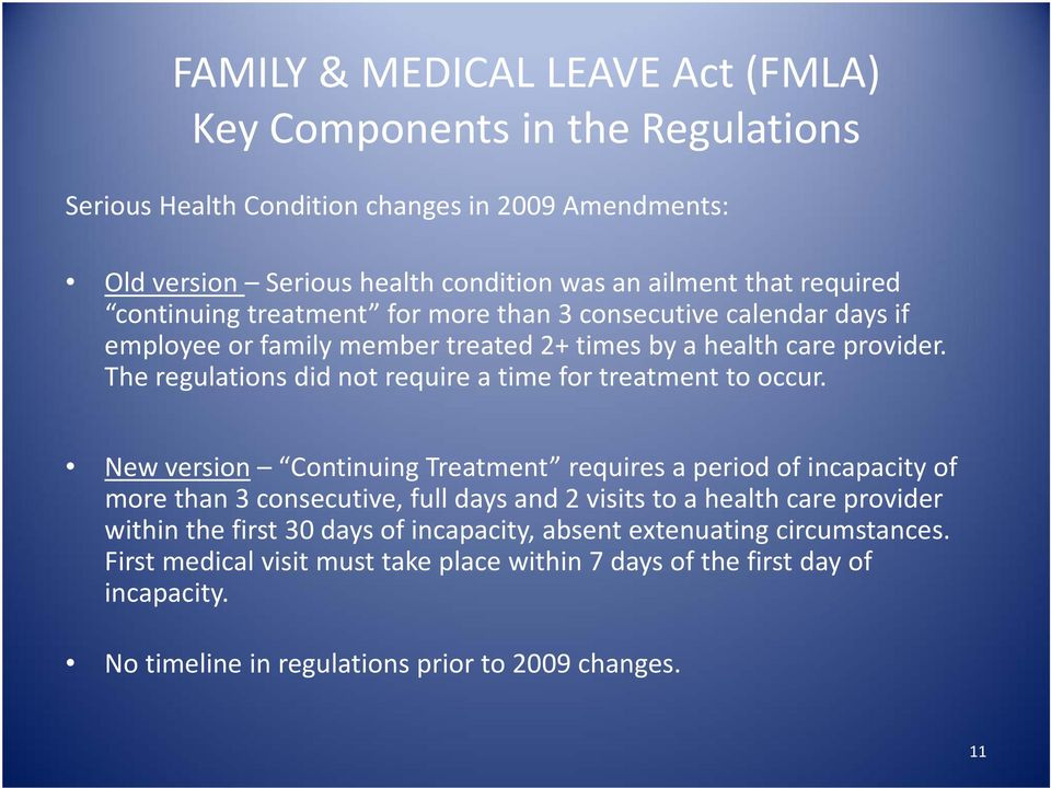 The regulations did not require a time for treatment to occur.