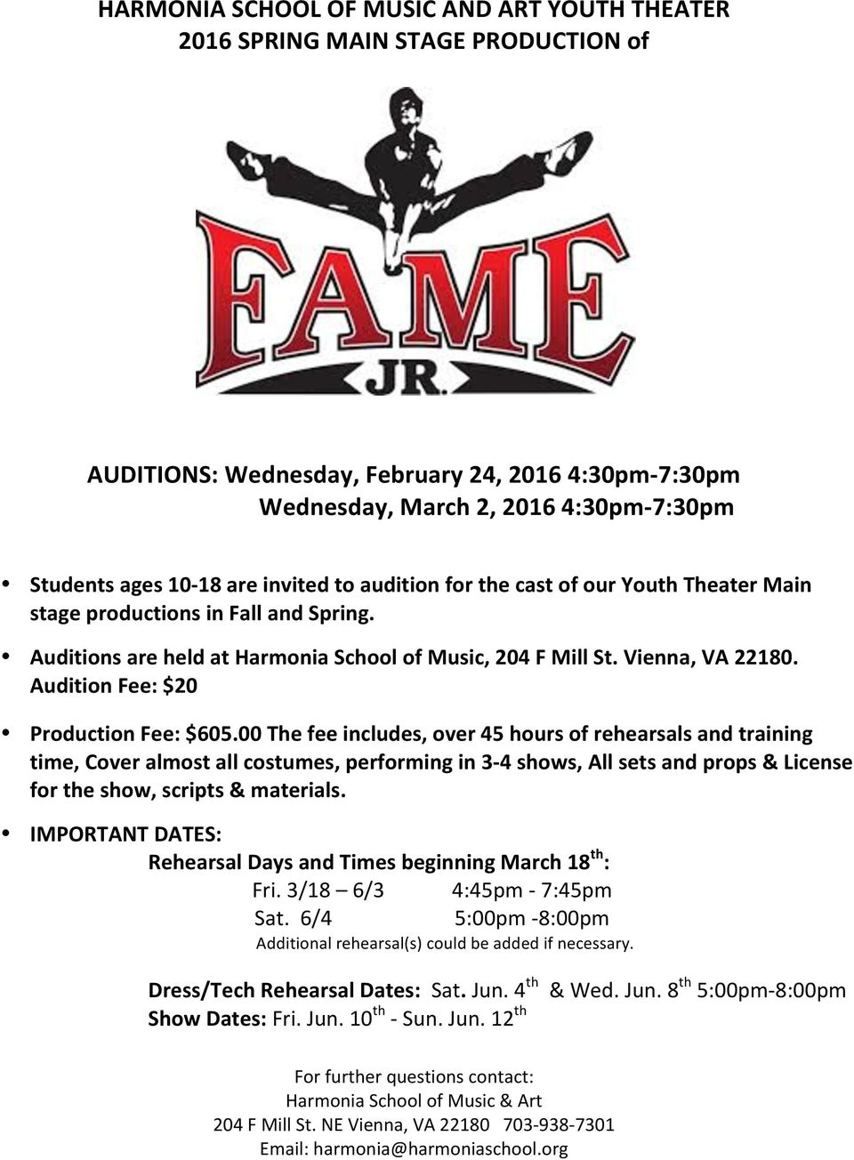 Audition Fee: $20 Production Fee: $605.