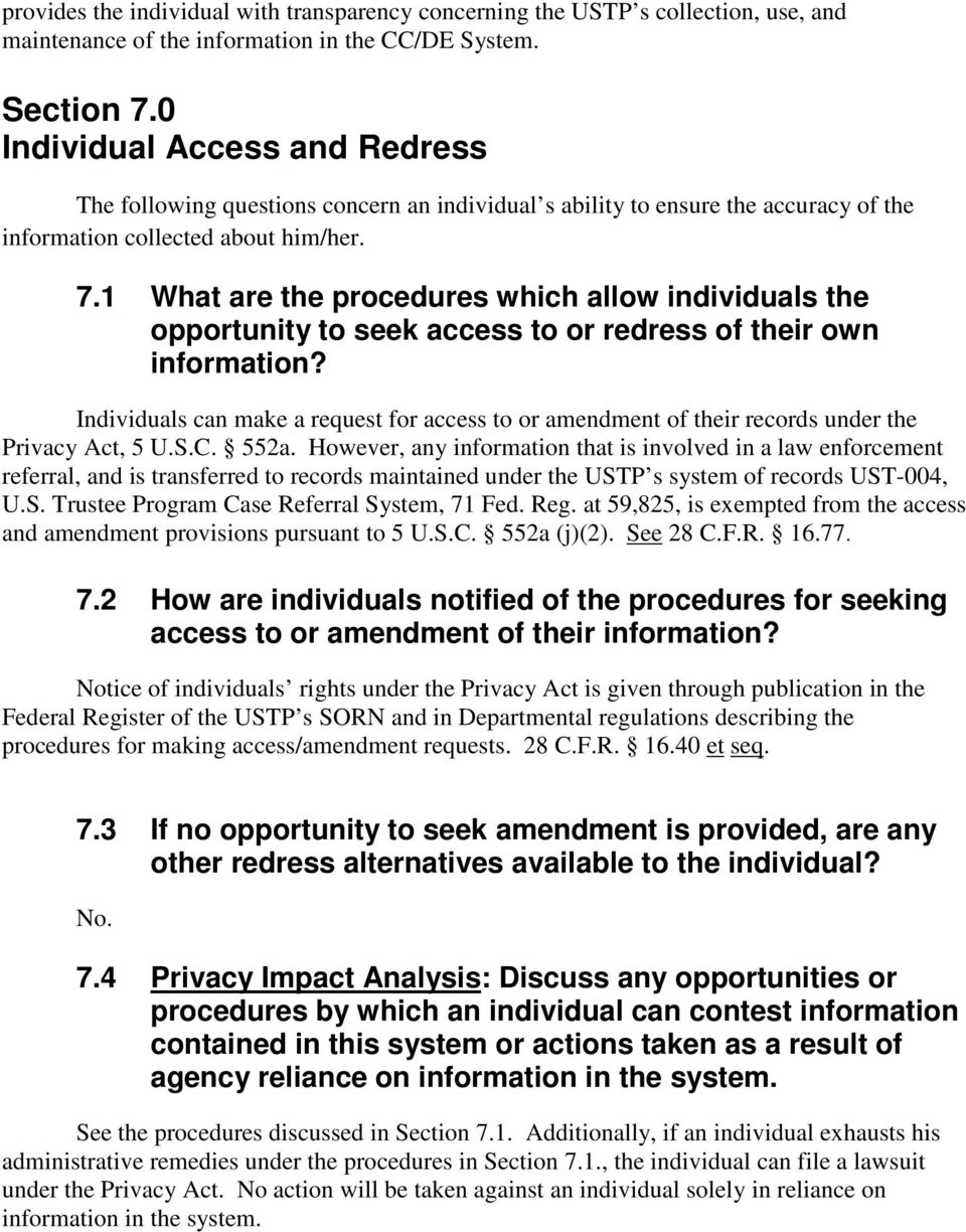 1 What are the procedures which allow individuals the opportunity to seek access to or redress of their own information?