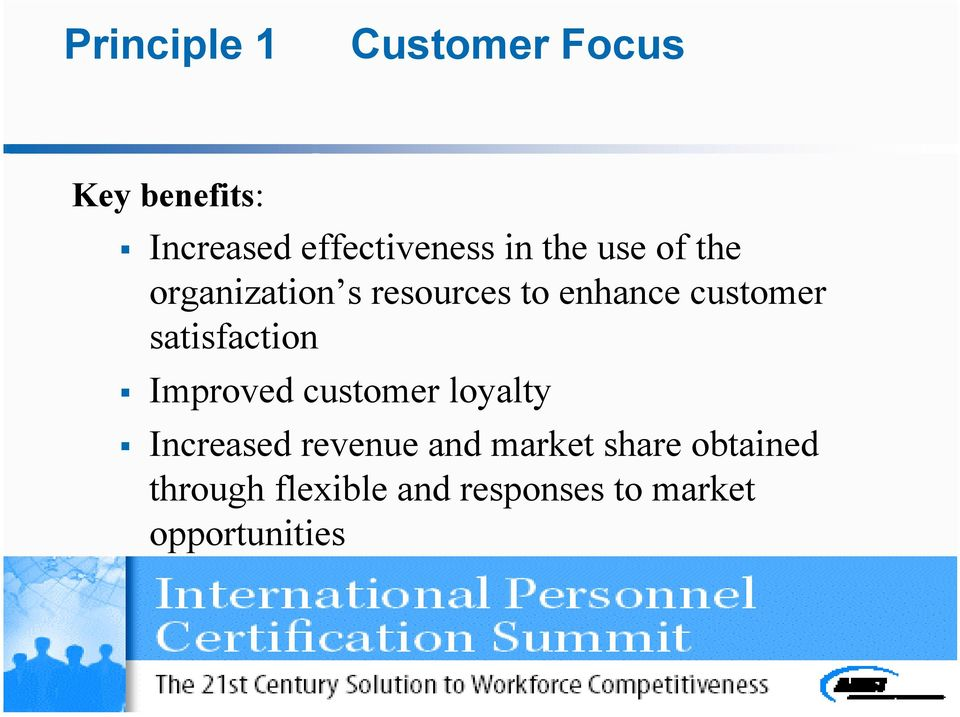 satisfaction Improved customer loyalty Increased revenue and