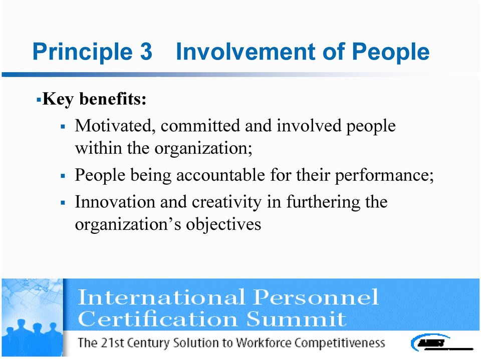 organization; People being accountable for their