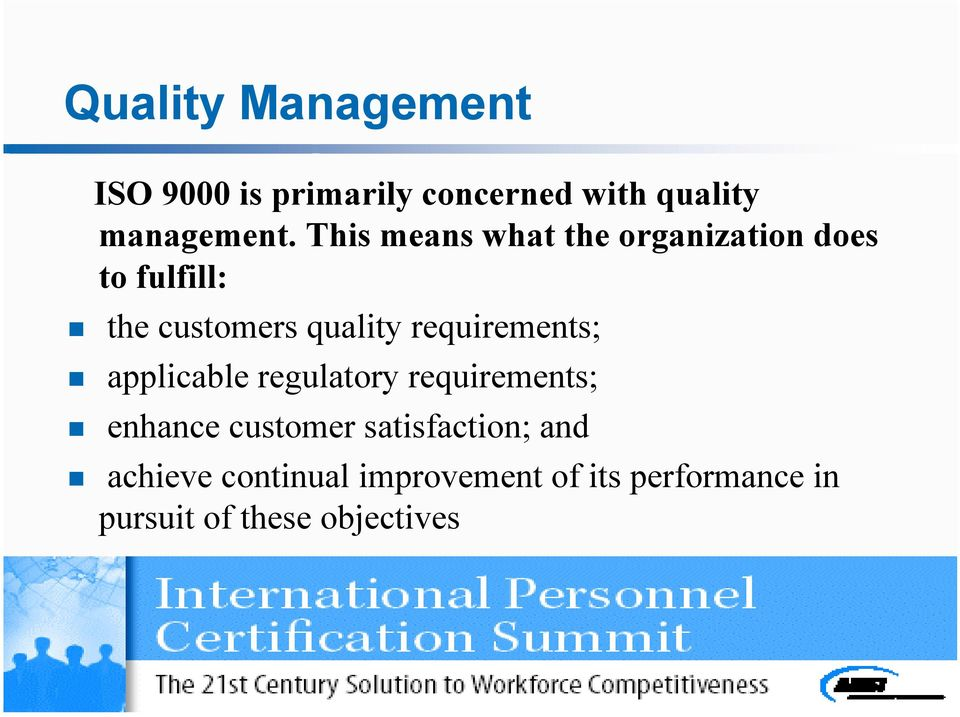 requirements; applicable regulatory requirements; enhance customer