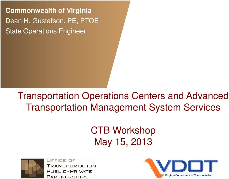 Transportation Operations Centers and Advanced