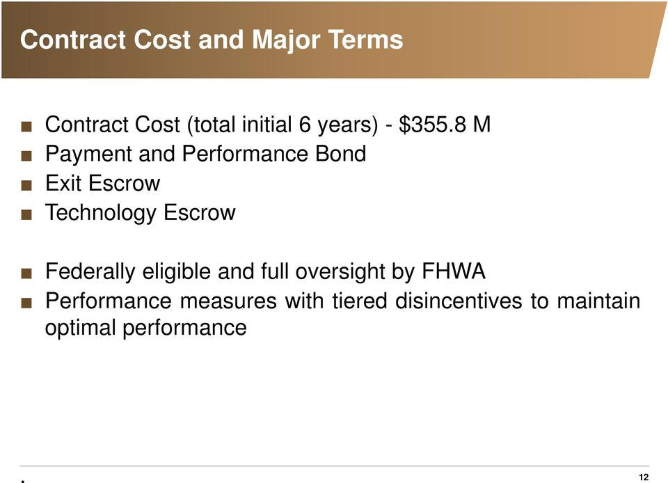 8 M Payment and Performance Bond Exit Escrow Technology Escrow