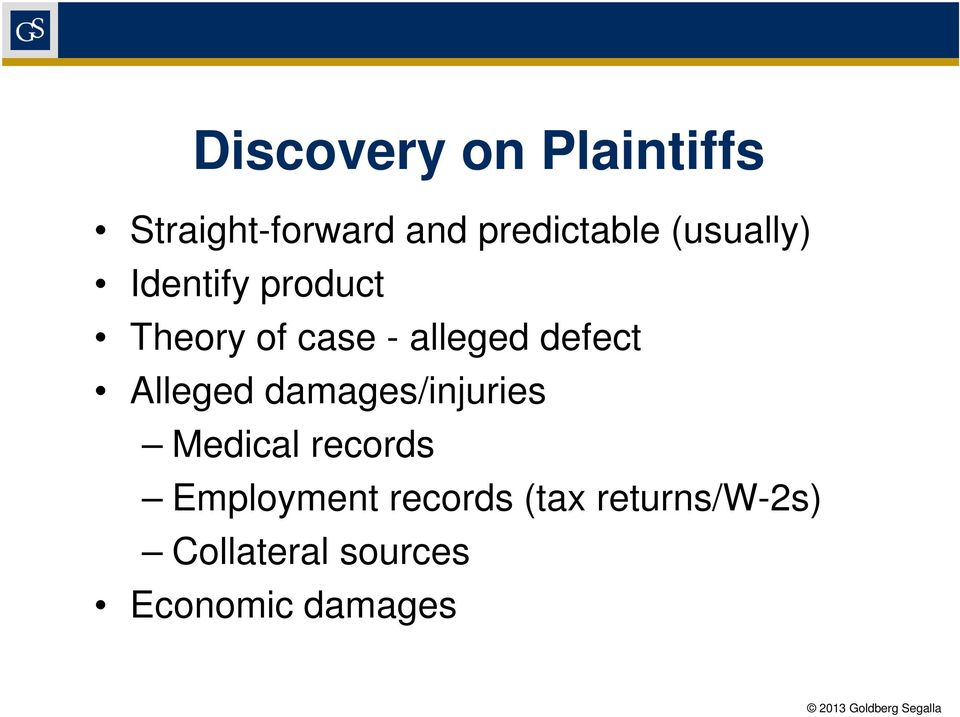 defect Alleged damages/injuries Medical records
