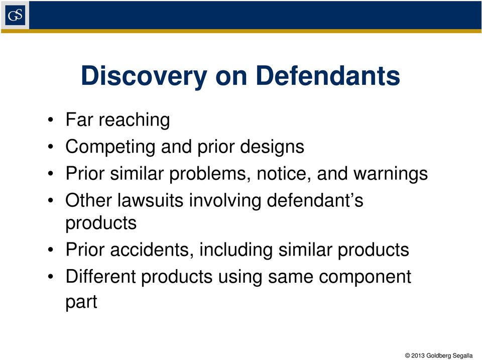 lawsuits involving defendant s products Prior accidents,