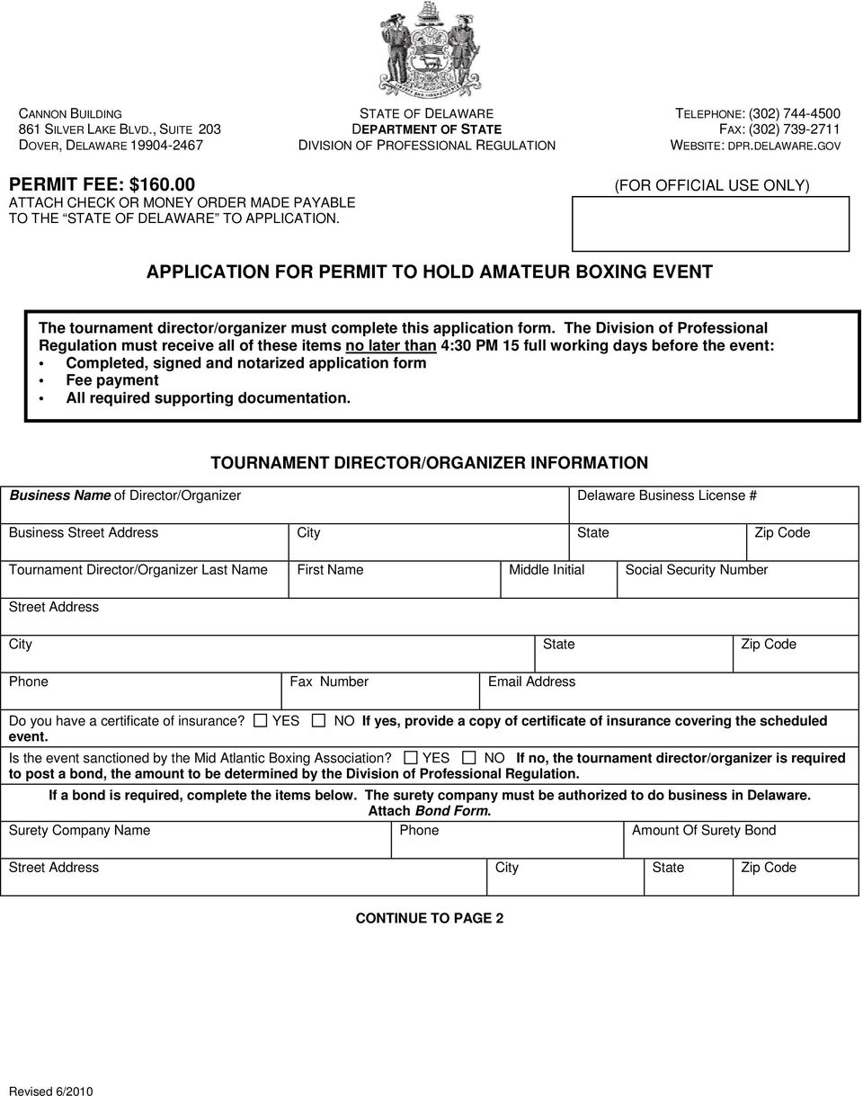 00 ATTACH CHECK OR MONEY ORDER MADE PAYABLE TO THE STATE OF DELAWARE TO APPLICATION.