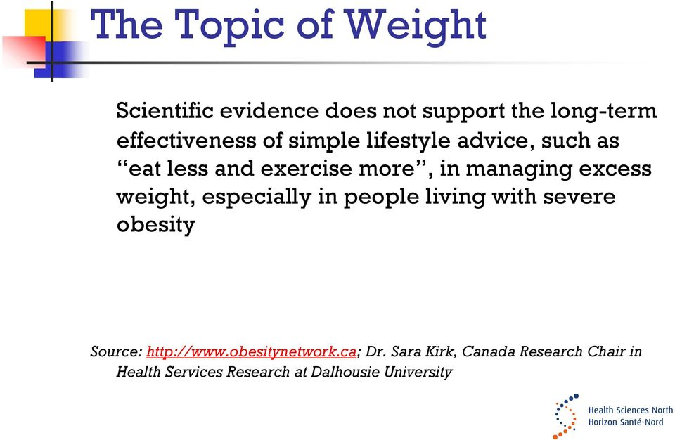 especially in people living with severe obesity Source: http://www.obesitynetwork.