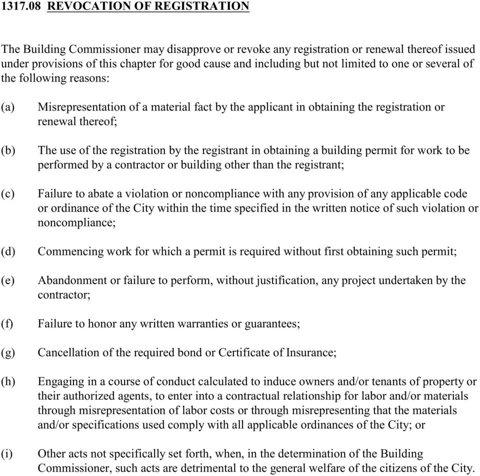 of the registration by the registrant in obtaining a building permit for work to be performed by a contractor or building other than the registrant; Failure to abate a violation or noncompliance with