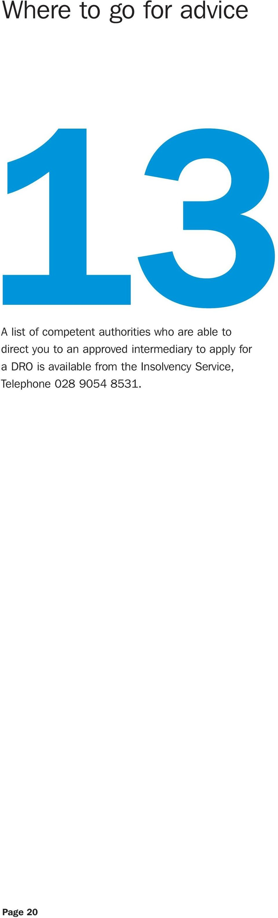 approved intermediary to apply for a DRO is